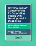 Developing Staff Competencies for Supporting People With Developmental Disabilities An Orien...