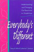 Everybody's Different Understanding and Changing Our Reactions to Disabilities
