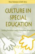 Culture in Special Education Building Reciprocal Family-Professional Relationships