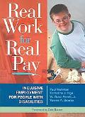 Real Work for Real Pay Inclusive Employment for People With Disabilities