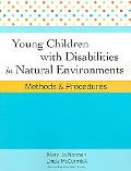 Young Children With Disabilities in Natural Environments Methods And Procedures