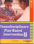 Transdisciplinary Play-based Intervention Guidelines for Developing a Meaningful Curriculum ...