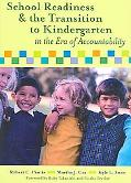 School Readiness and the Transition to Kindergarten in the Era of Accountability