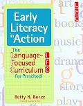 Early Literacy in Action The Language-focused Curriculum for Preschool