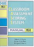 Classroom Assessment Scoring System (Class) Manual, Prek