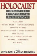 Holocaust Religious and Philosophical Implications