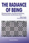 Radiance of Being Understanding the Grand Integral Vision  Living the Integral Life