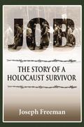 Job The Story of a Holocaust Survivor