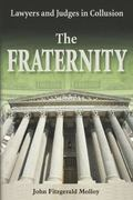 Fraternity Lawyers And Judges In Collusion