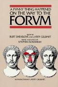 Funny Thing Happened on the Way to the Forum