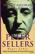 Life and Death of Peter Sellers