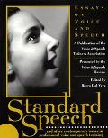 Standard Speech Essays on Voice and Speech