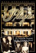 Inside the Plaza An Intimate Portrait of the Ultimate Hotel