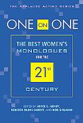 One on One The Best Women's Monologues for the 21st Century