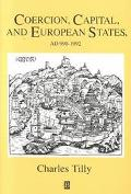 Coercion, Capital, and European States, Ad 990-1992