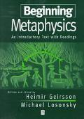 Beginning Metaphysics An Introductory Text With Readings