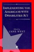 Implementing the Americans With Disabilities Act