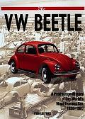 Vw Beetle A Production History of the World's Most Famous Car 1936-1967