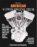 American V-twin Engine Tech High Performance Modifications for 1985 to 1999 Evolution and 19...