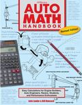 Auto Math Handbook HP1554: Easy Calculations for Engine Builders, Auto Engineers, Racers, Students, and Performance Enthusiasts