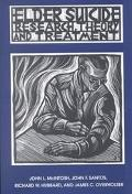Elder Suicide Research, Theory, and Treatment