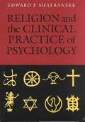 Religion and the Clinical Practice of Psychology