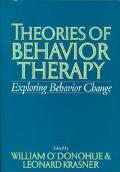Theories of Behavior Therapy Exploring Behavior Change