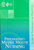 Psychiatric-Mental Health Nursing Scope and Stan
