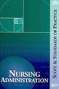 Nursing Administration: Scope and Standards of Practice