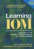 Learning IOM : Implications of the Institute of Medicine Reports for Nursing Education