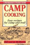 Camp Cooking: A Backpacker's Pocket Guide - Bill McMorris - Paperback