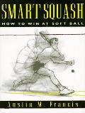 Smart Squash: How to Win at Soft Ball