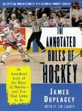 Annotated Rules of Hockey An Official Publication of the National Hockey League