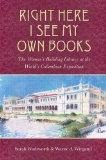 Right Here I See My Own Books: The Woman's Building Library at the World's Columbian Exposit...