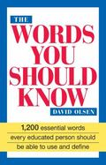 Words You Should Know 1200 Essential Words Every Educated Person Should Be Able to Use and D...