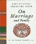 Life's Little Treasure Book on Marriage and Family