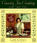 Country Inn Cooking with Gail Greco: Good Friends, Bountiful Feasts, and Heirloom Memories -...
