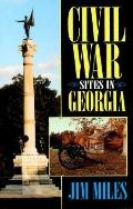 Civil War Sites in Georgia - Jim Miles - Paperback