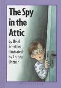 Spy in the Attic - Ursel Scheffler - Hardcover