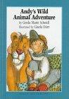 Andy's Wild Animal Adventure - Gerda Marie Marie Scheidl - Hardcover