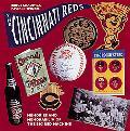 Cincinnati Reds: Memories and Memorabilia of the Big Red Machine