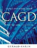 Curves and Surfaces for Cagd A Practical Guide
