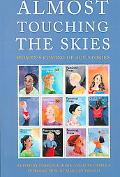 Almost Touching the Skies Women's Coming of Age Stories