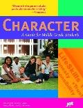 Character A Guide For Middle Grade Students