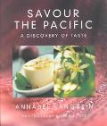 Savour the Pacific A Discovery of Taste