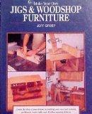 Make Your Own Jigs and Woodshop Furniture