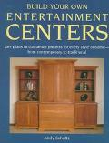 Build Your Own Entertainment Centers