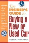 Insiders Guide to Buying a New or Used Car