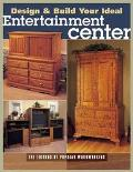 Design and Build Your Ideal Entertainment Center