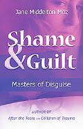 Shame and Guilt Masters of Disguise